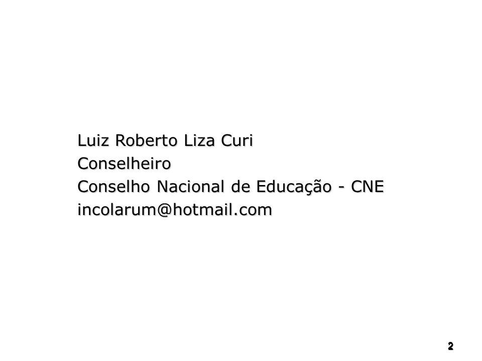 Conselho Nacional de Educação - CNE incolarum@hotmail.com