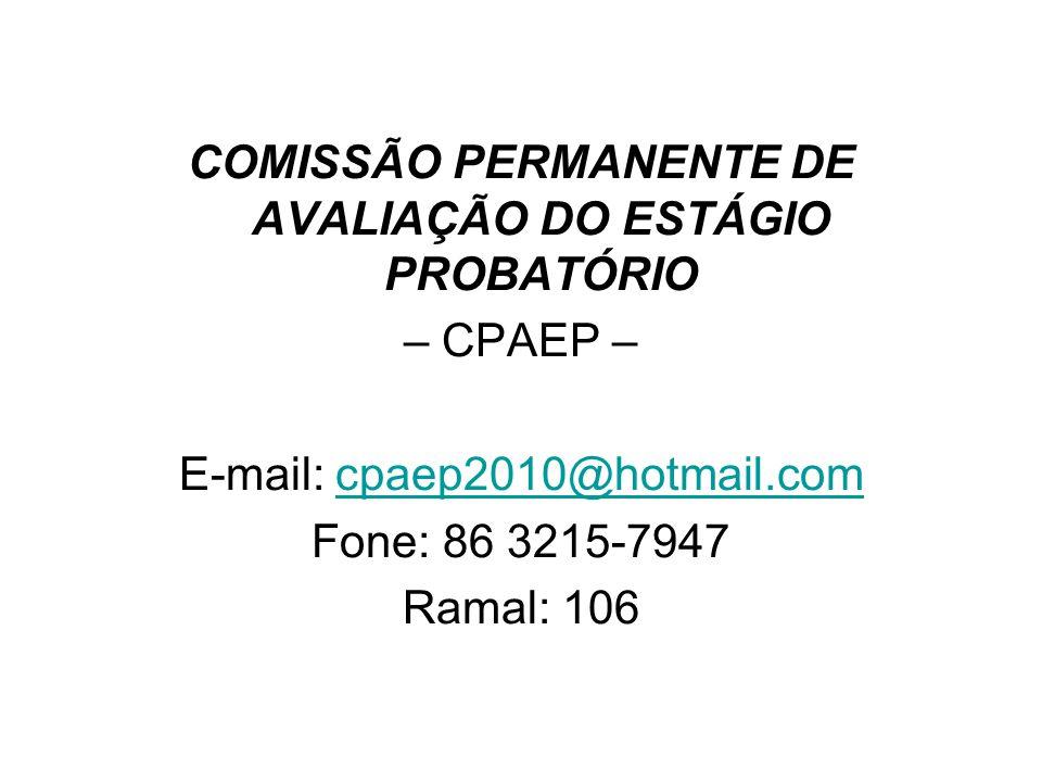 COMISSÃO PERMANENTE DE AVALIAÇÃO DO ESTÁGIO PROBATÓRIO