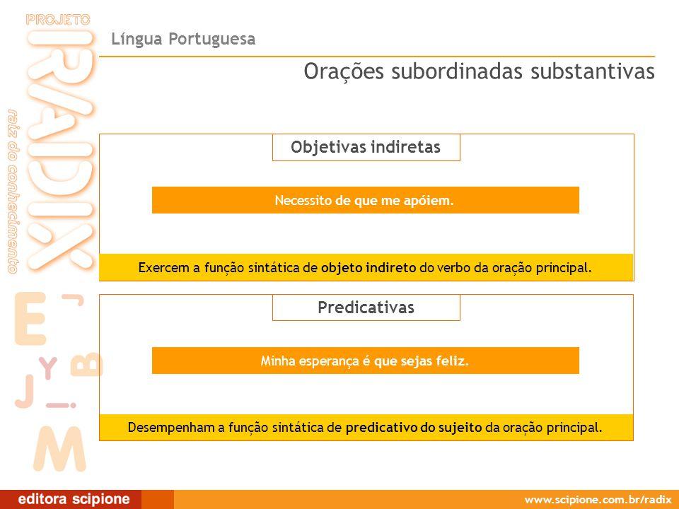 Objetivas indiretas/Predicativas