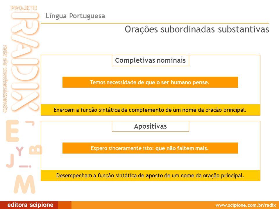 Completivas nominais/Apositivas