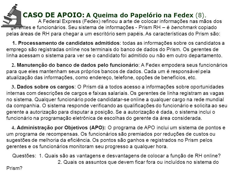 CASO DE APOIO: A Queima do Papelório na Fedex (8).