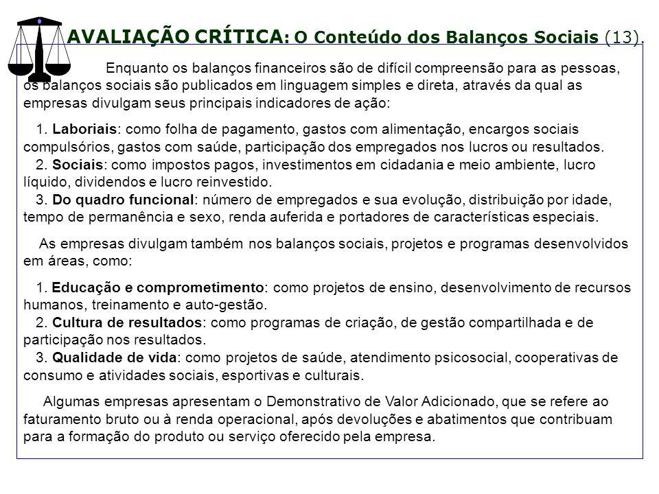 AVALIAÇÃO CRÍTICA: O Conteúdo dos Balanços Sociais (13).