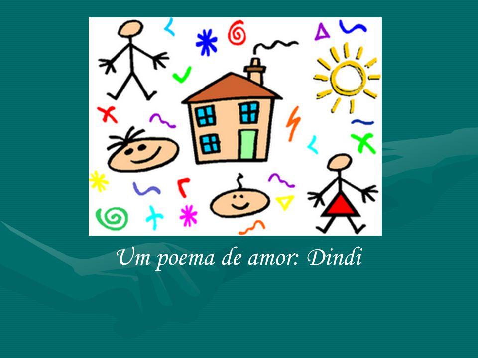 Um poema de amor: Dindi