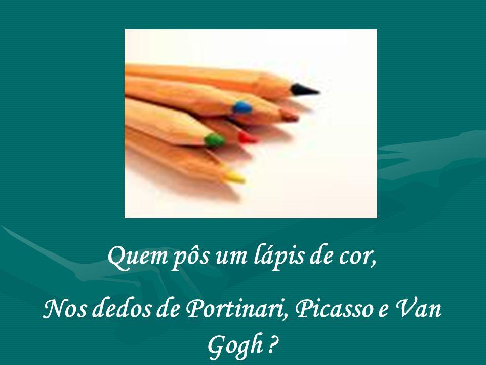 Nos dedos de Portinari, Picasso e Van Gogh