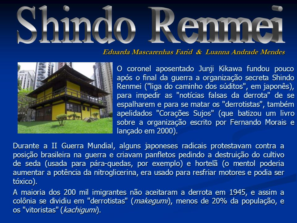 Shindo Renmei Eduarda Mascarenhas Farid & Luanna Andrade Mendes