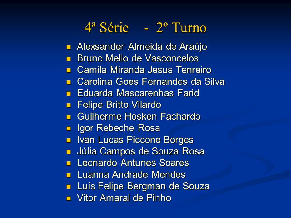 4ª Série - 2º Turno Alexsander Almeida de Araújo