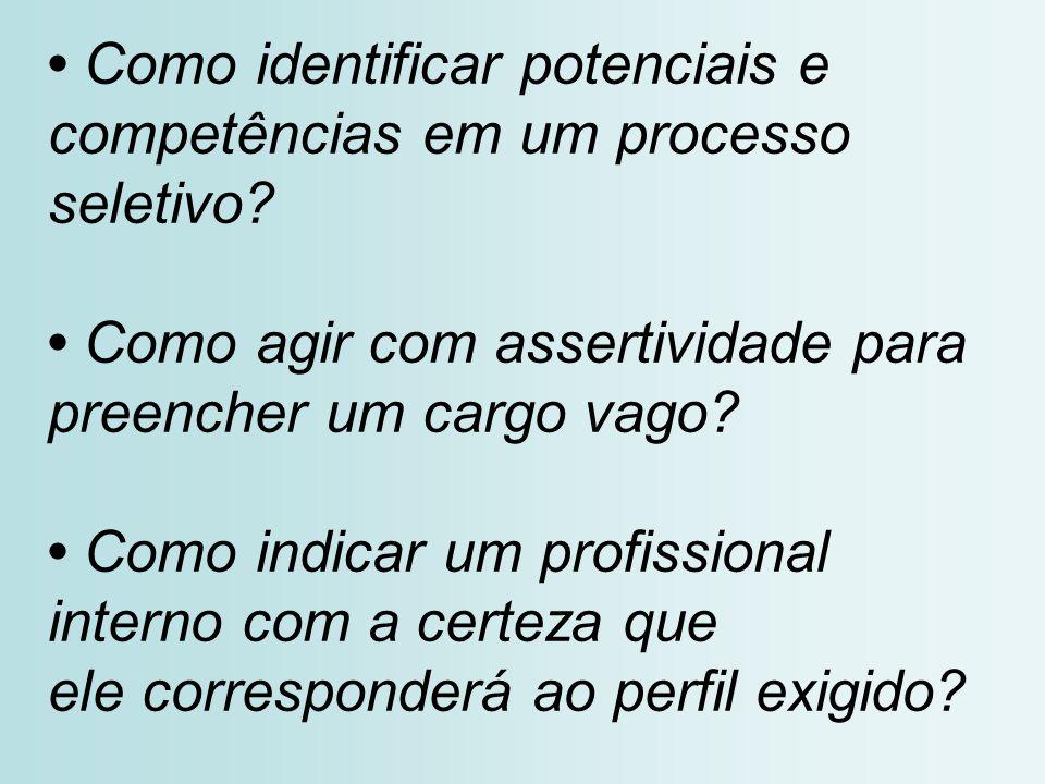 • Como identificar potenciais e competências em um processo seletivo