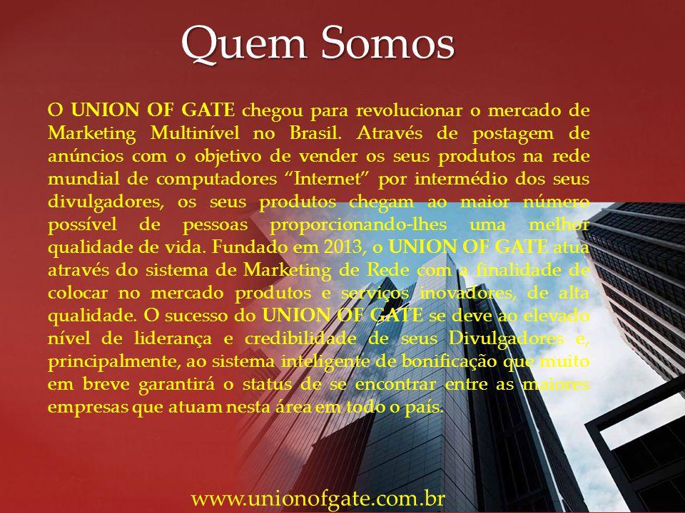 Quem Somos www.unionofgate.com.br