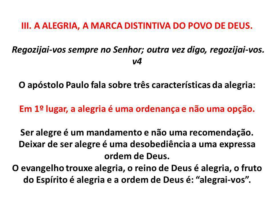 III. A ALEGRIA, A MARCA DISTINTIVA DO POVO DE DEUS