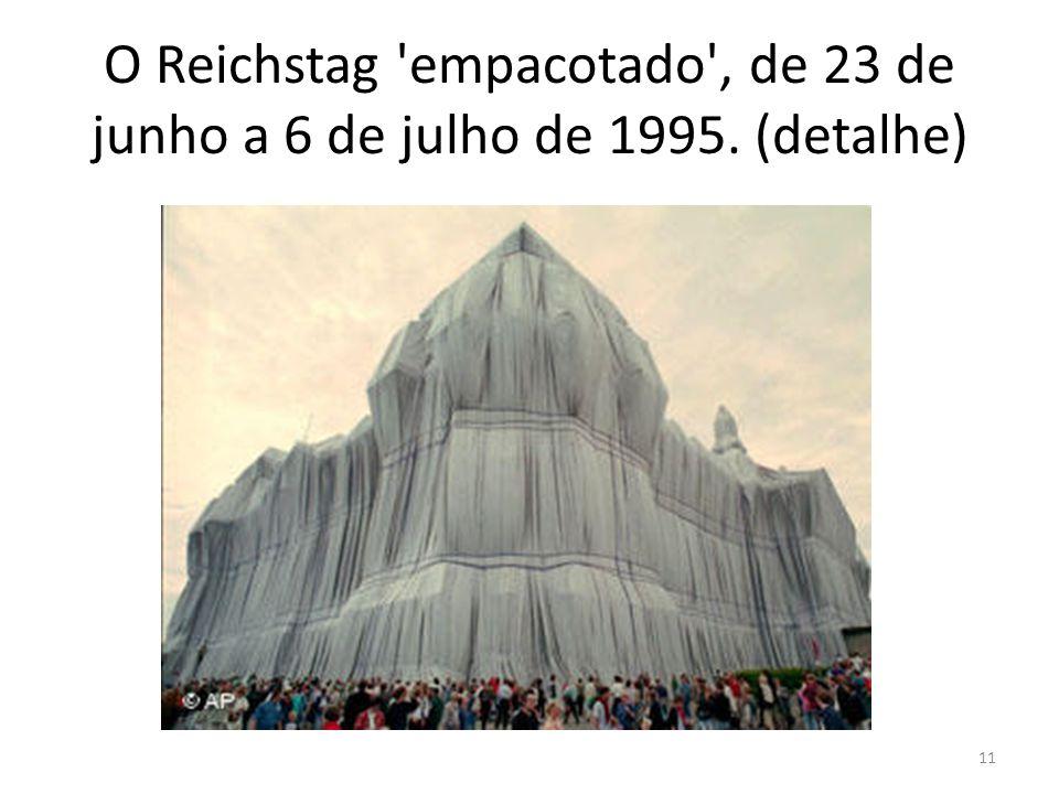 O Reichstag empacotado , de 23 de junho a 6 de julho de 1995