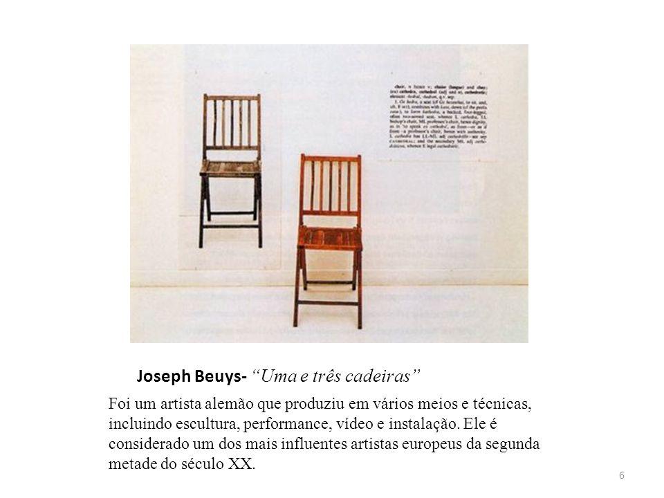 Joseph Beuys- Uma e três cadeiras