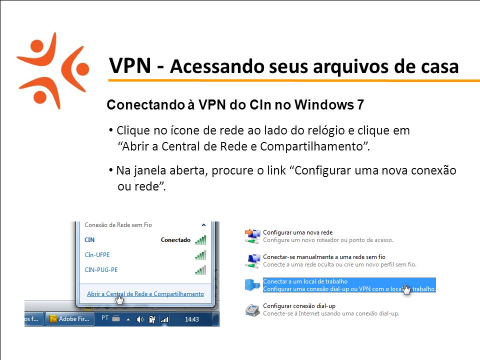 VPN - Acessando seus arquivos de casa