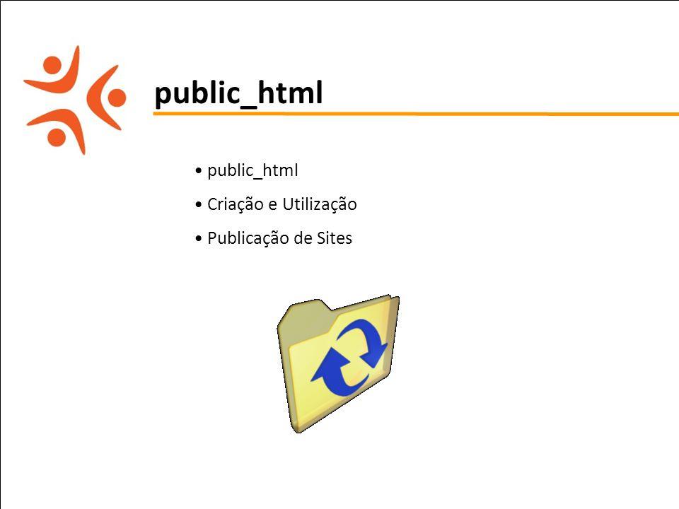 public_html public_html Criação e Utilização Publicação de Sites