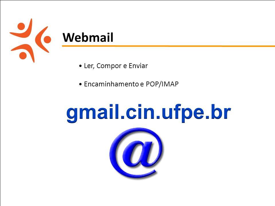 gmail.cin.ufpe.br Webmail Ler, Compor e Enviar