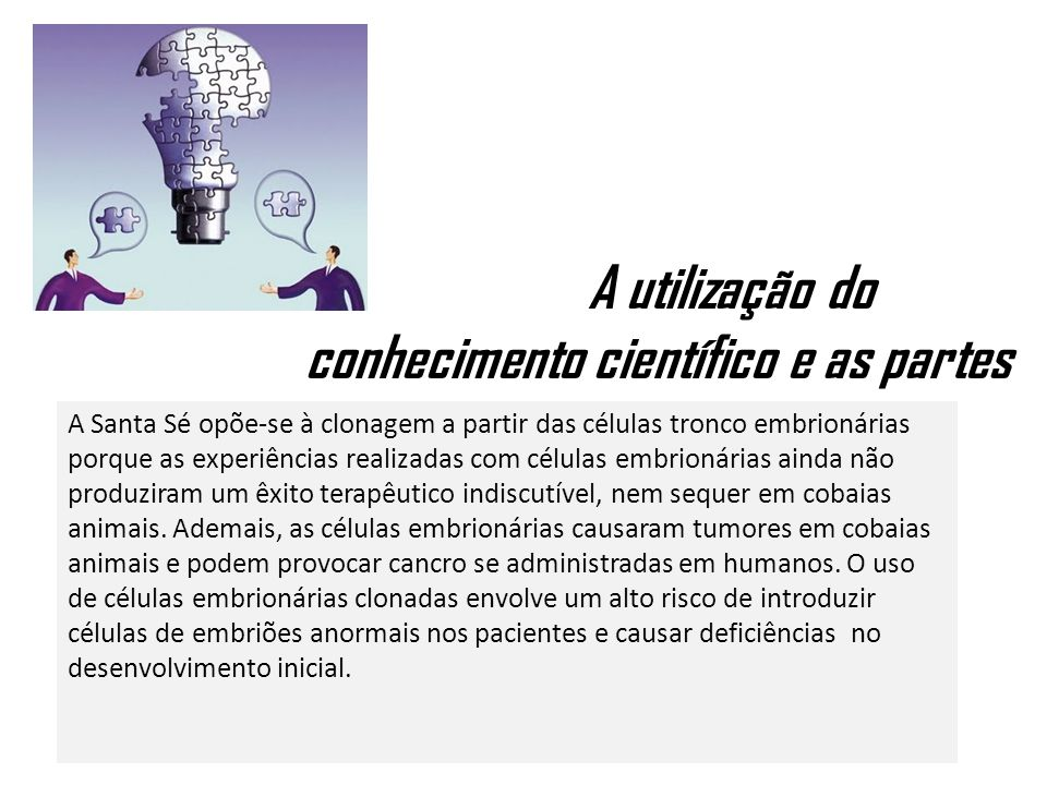A utilização do conhecimento científico e as partes interessadas