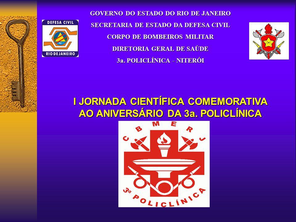 I JORNADA CIENTÍFICA COMEMORATIVA AO ANIVERSÁRIO DA 3a. POLICLÍNICA