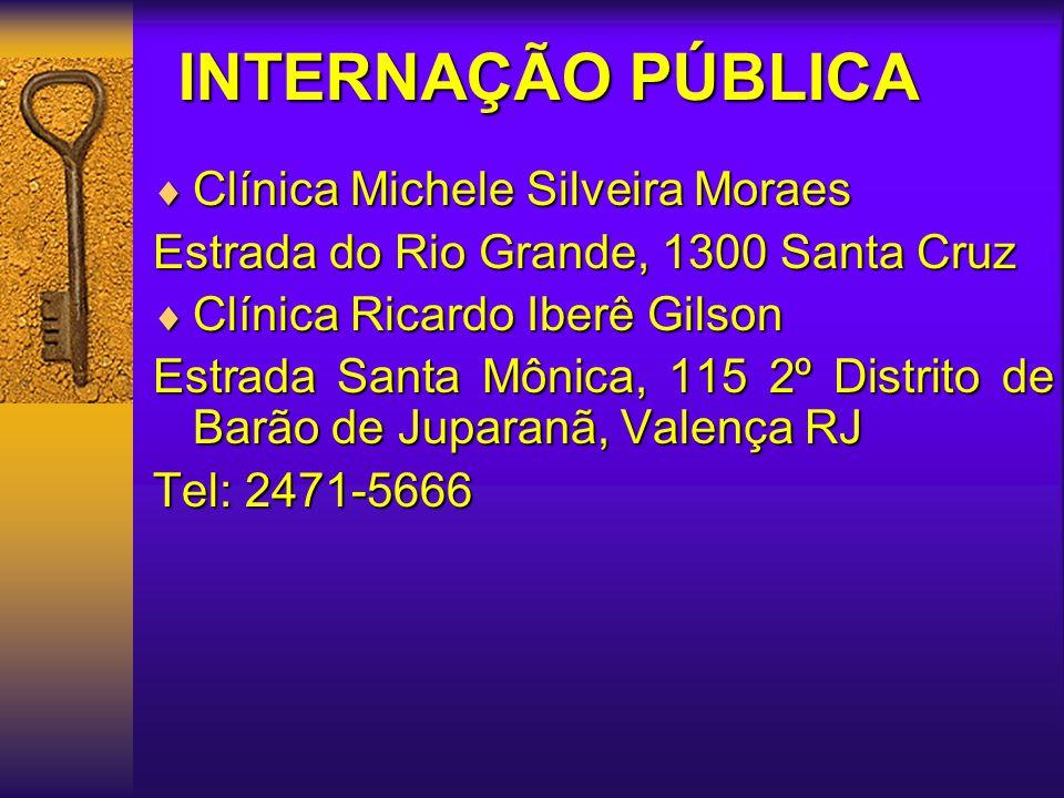 INTERNAÇÃO PÚBLICA Clínica Michele Silveira Moraes