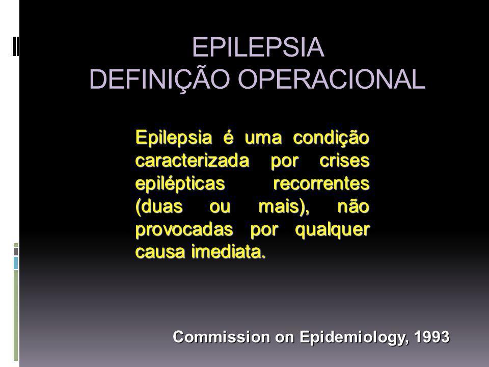 EPILEPSIA DEFINIÇÃO OPERACIONAL