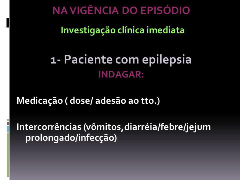 Investigação clínica imediata