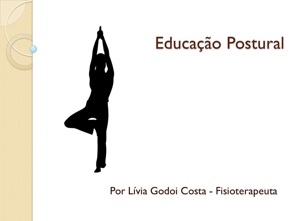 Por Lívia Godoi Costa - Fisioterapeuta