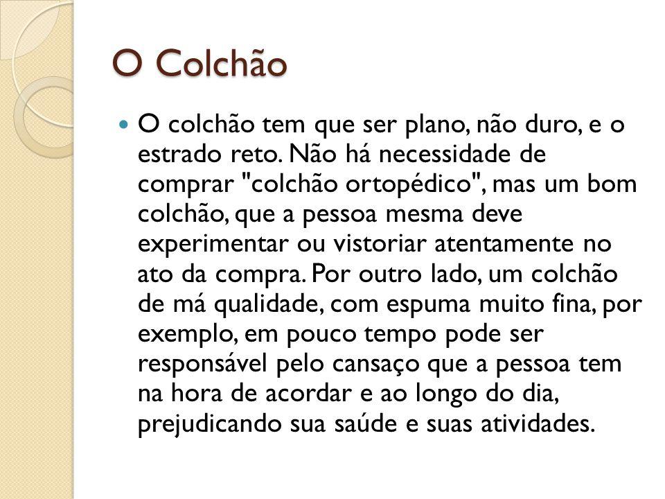 O Colchão