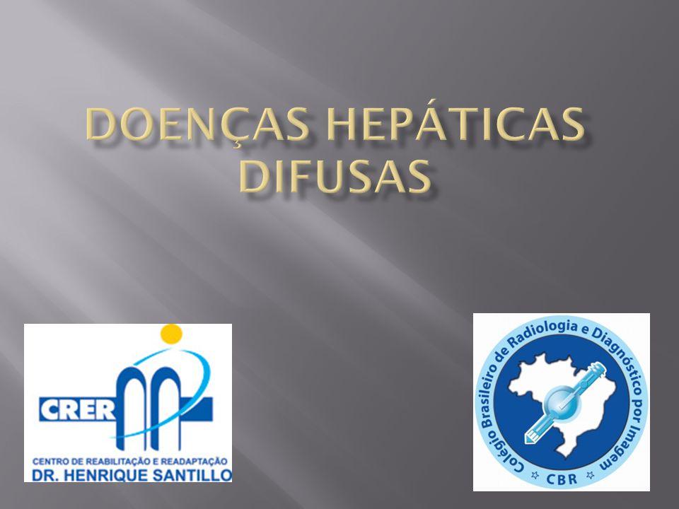 DOENÇAS HEPÁTICAS DIFUSAS