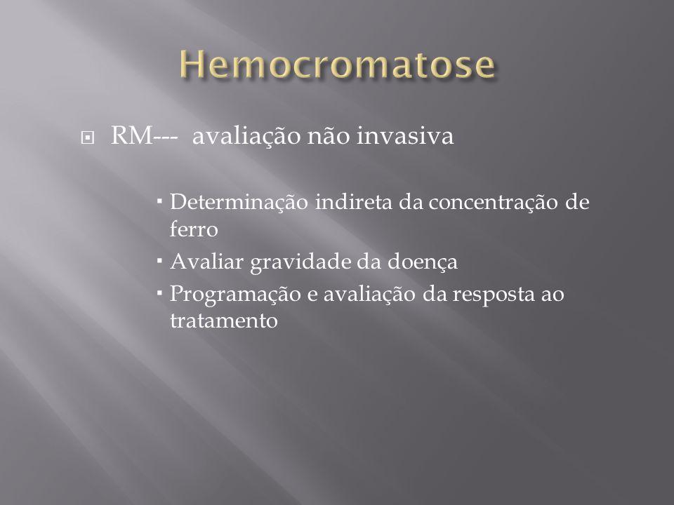 Hemocromatose RM--- avaliação não invasiva