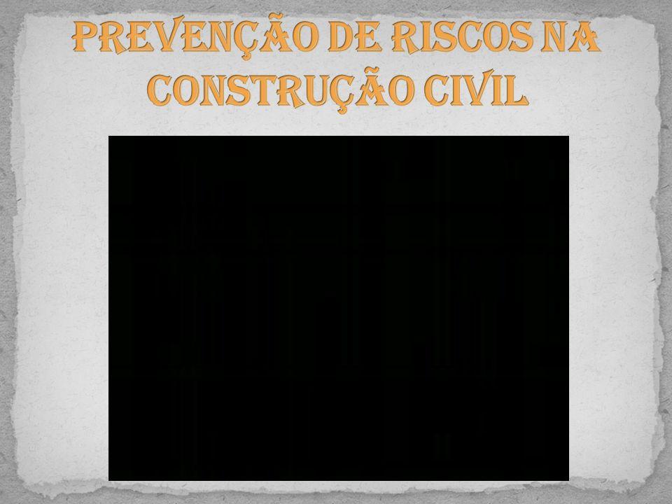 Prevenção de Riscos na Construção Civil