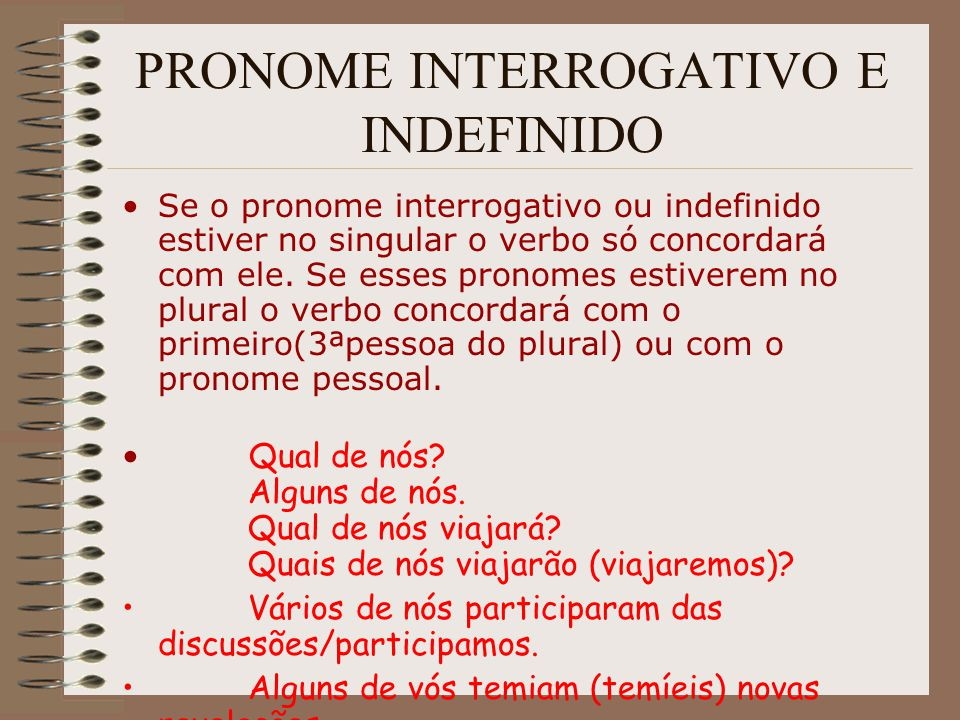 PRONOME INTERROGATIVO E INDEFINIDO