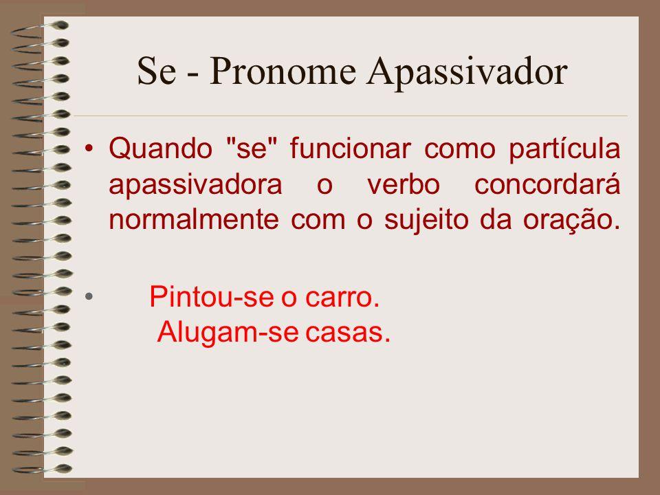 Se - Pronome Apassivador