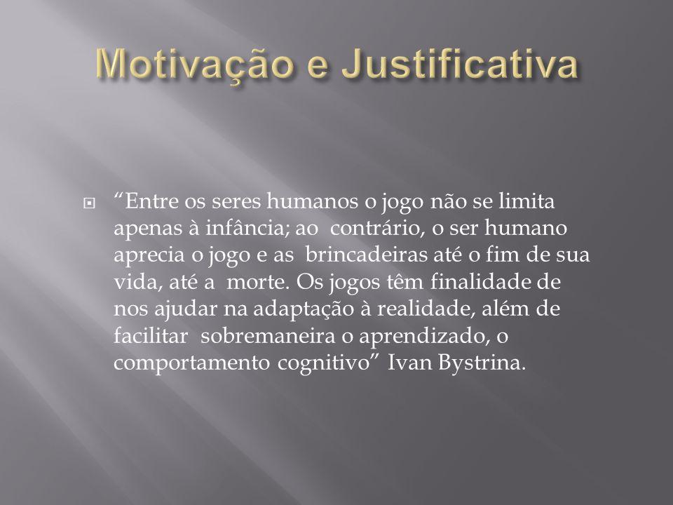 Motivação e Justificativa