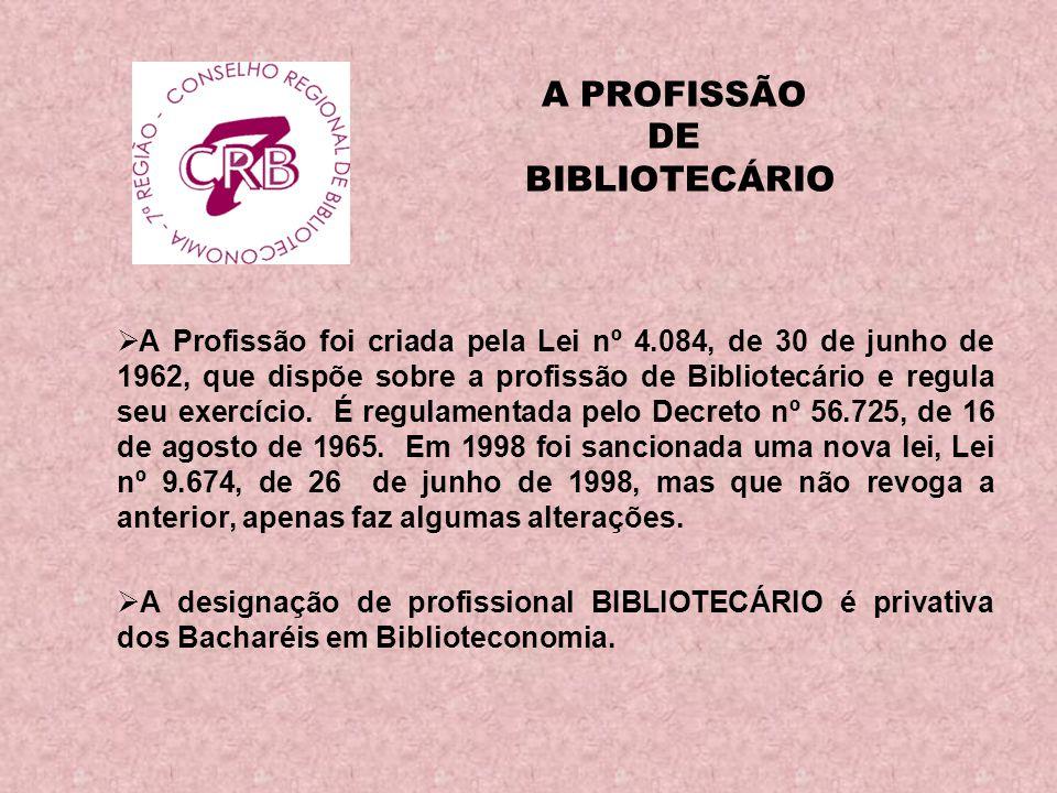 A PROFISSÃO DE BIBLIOTECÁRIO