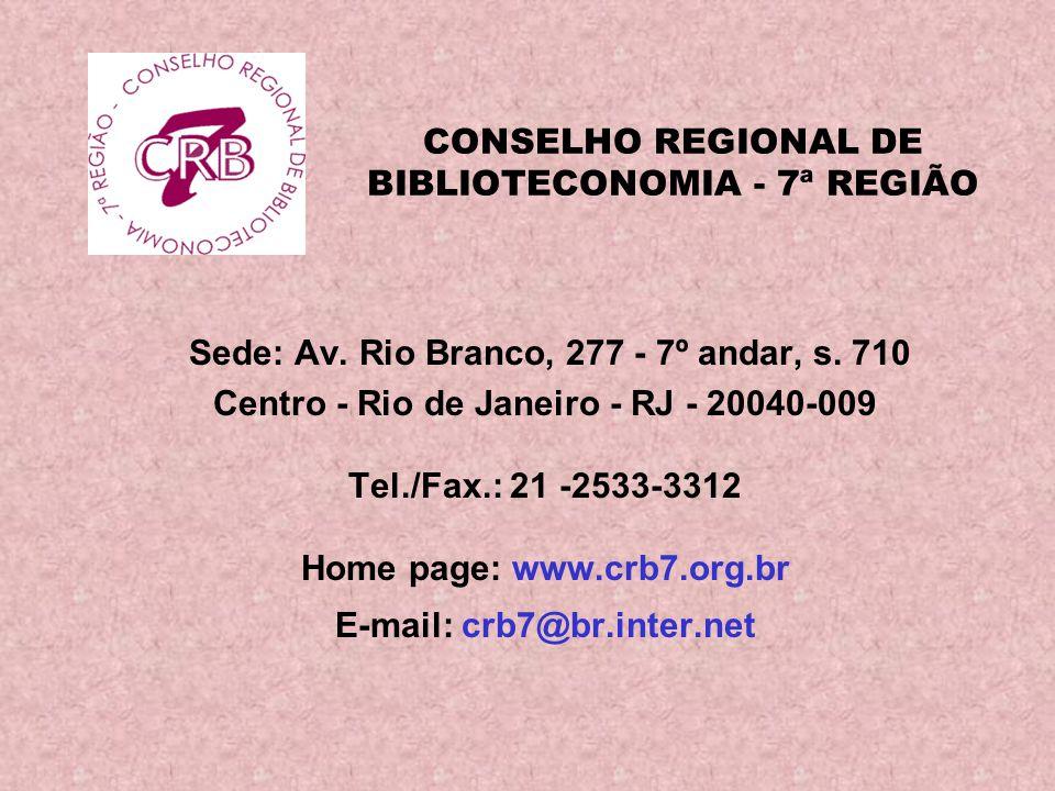 CONSELHO REGIONAL DE BIBLIOTECONOMIA - 7ª REGIÃO