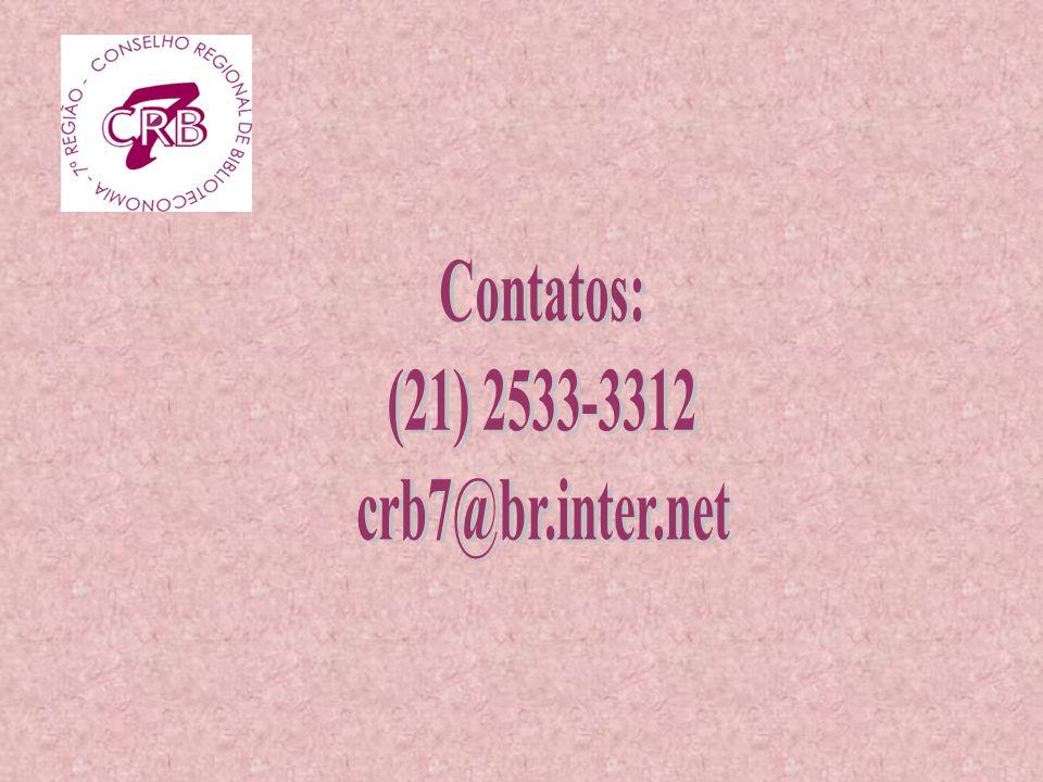 Contatos: (21) 2533-3312 crb7@br.inter.net