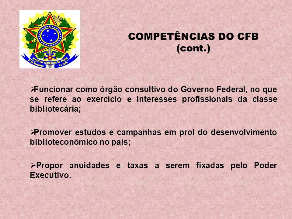 COMPETÊNCIAS DO CFB (cont.)