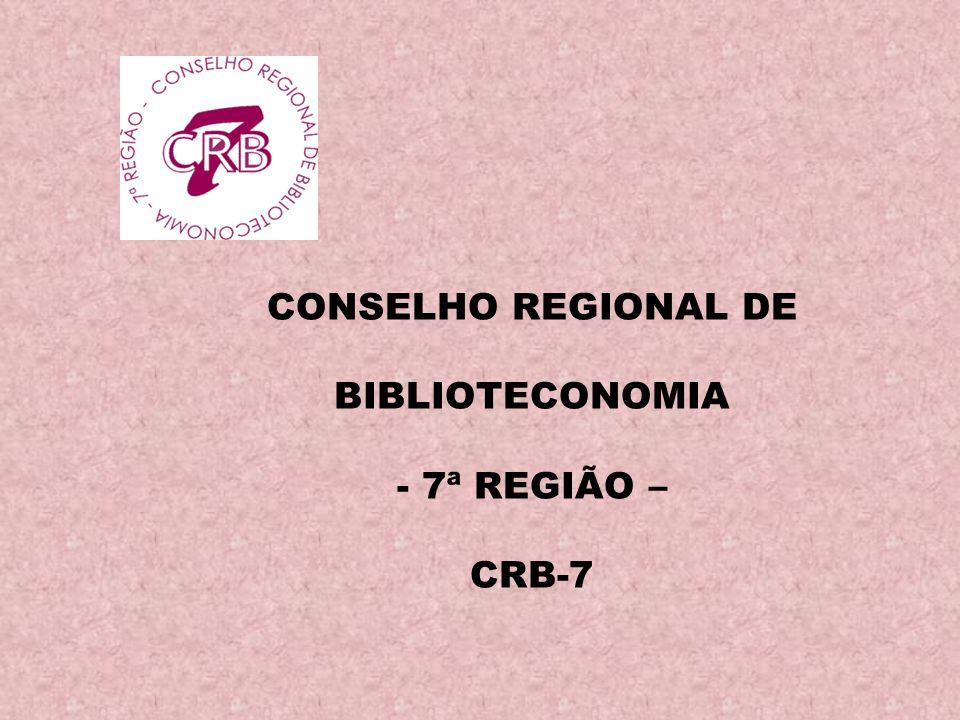 CONSELHO REGIONAL DE BIBLIOTECONOMIA - 7ª REGIÃO – CRB-7