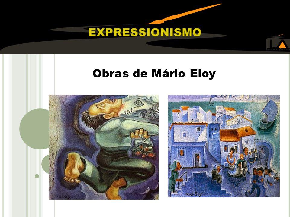 EXPRESSIONISMO Obras de Mário Eloy