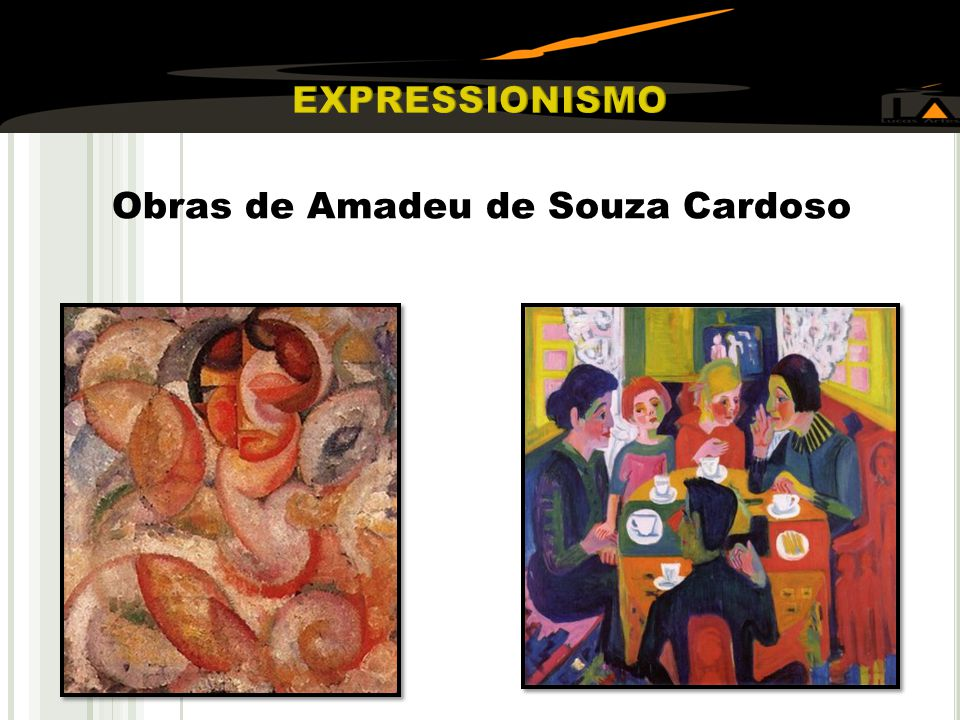 EXPRESSIONISMO Obras de Amadeu de Souza Cardoso