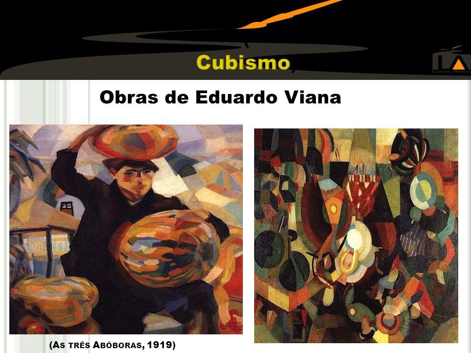 ( Cubismo) Obras de Eduardo Viana (As três Abóboras, 1919)