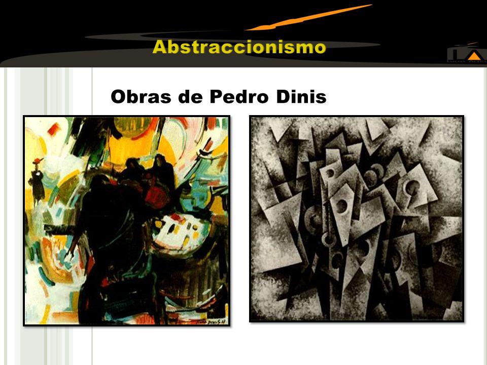 Abstraccionismo Obras de Pedro Dinis
