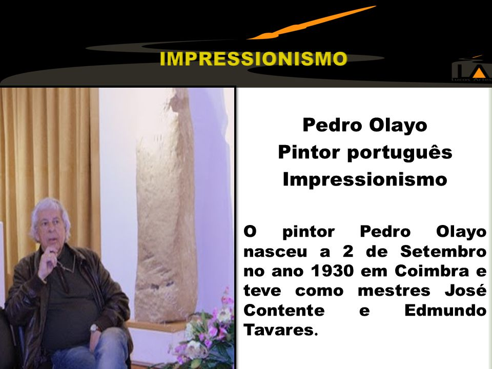 IMPRESSIONISMO Pedro Olayo Pintor português Impressionismo
