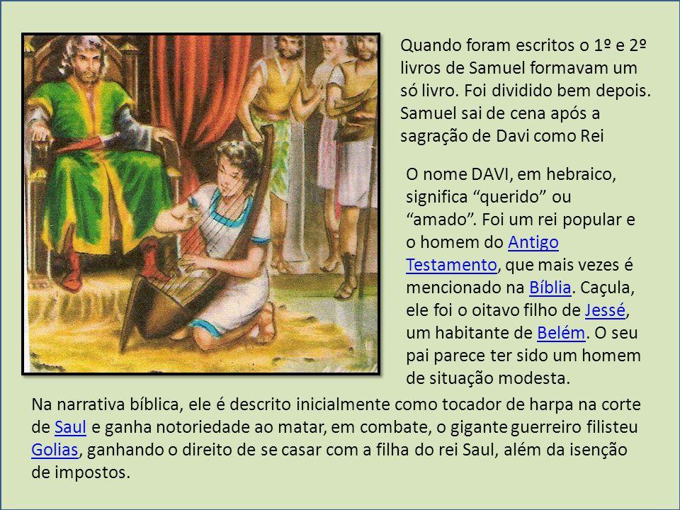 Quando foram escritos o 1º e 2º livros de Samuel formavam um só livro