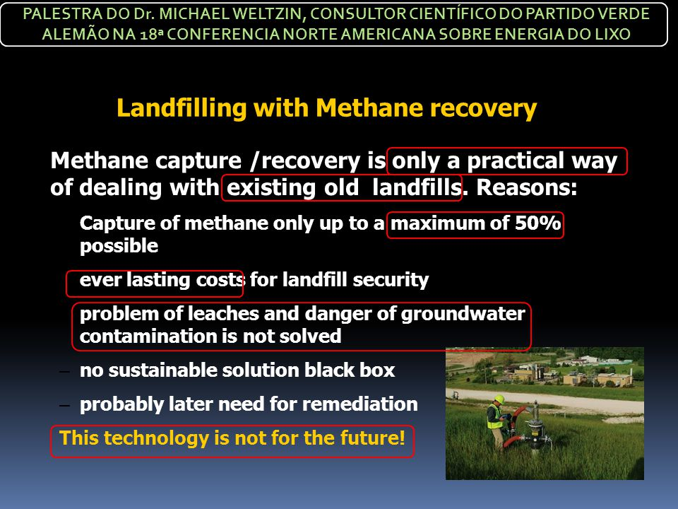 Landfilling with Methane recovery