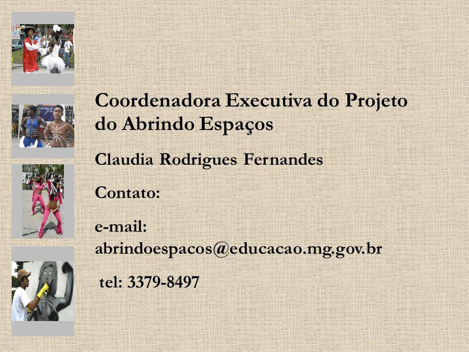 Coordenadora Executiva do Projeto do Abrindo Espaços
