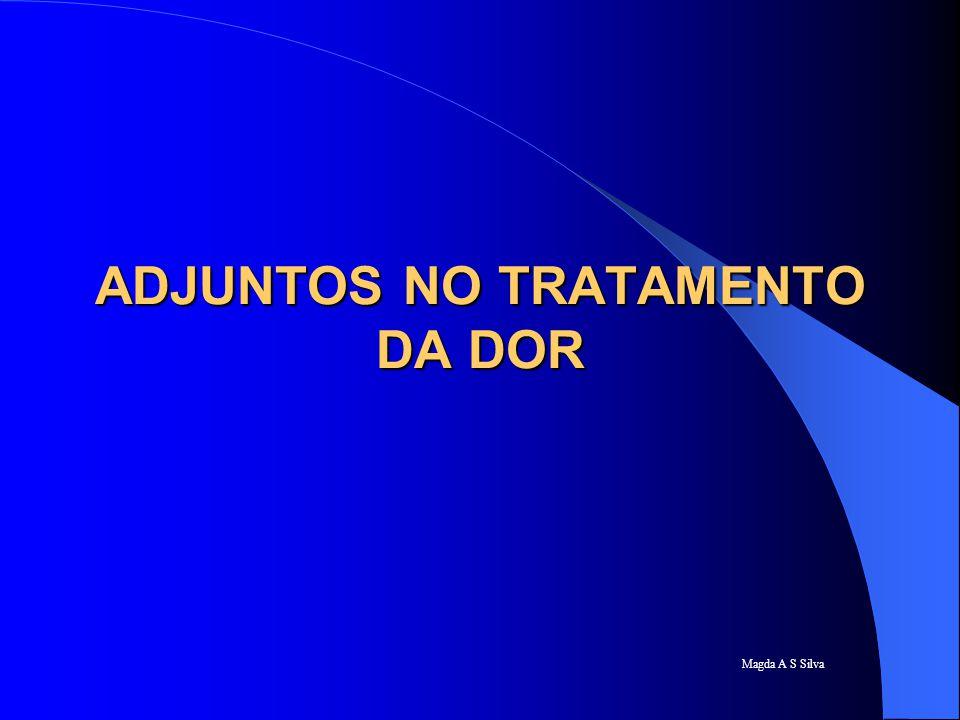 ADJUNTOS NO TRATAMENTO DA DOR