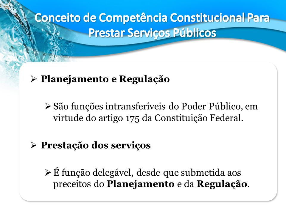 Conceito de Competência Constitucional Para Prestar Serviços Públicos