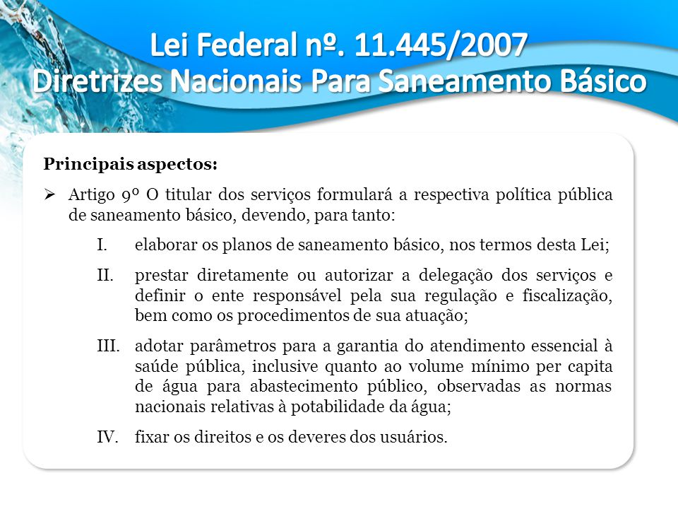 Lei Federal nº. 11.445/2007 Diretrizes Nacionais Para Saneamento Básico