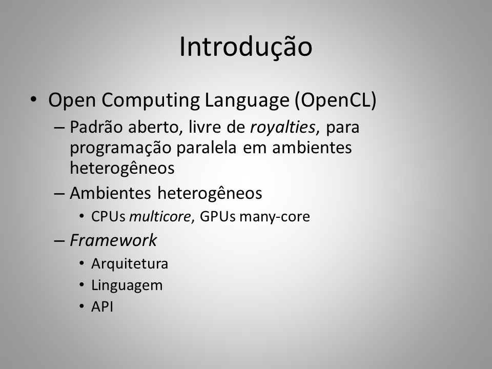 Introdução Open Computing Language (OpenCL)