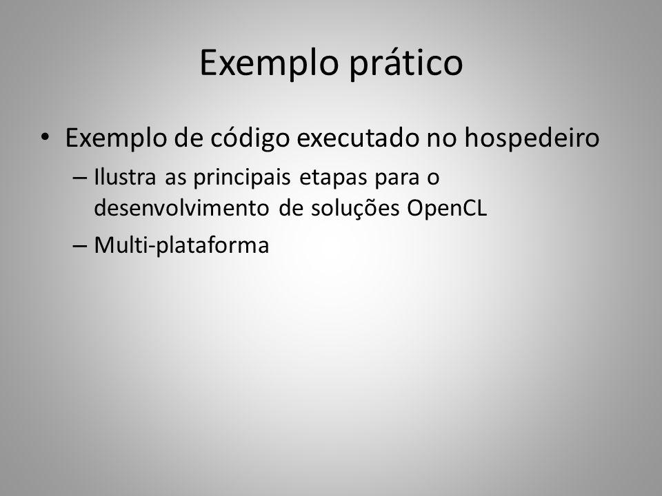 Exemplo prático Exemplo de código executado no hospedeiro