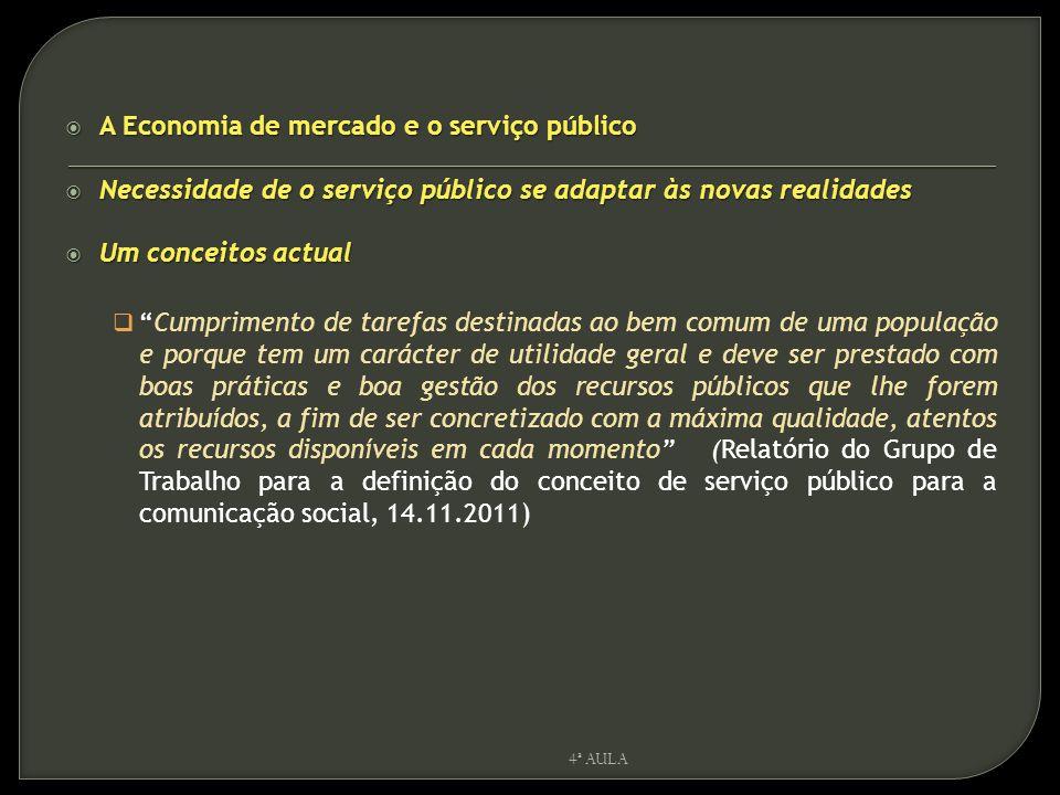 A Economia de mercado e o serviço público